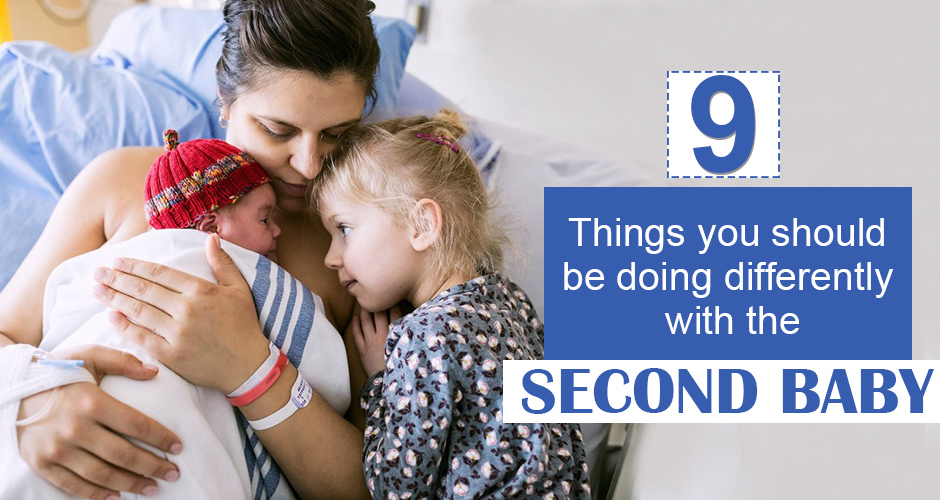 9 Things You Should Be Doing Differently With The Second Baby