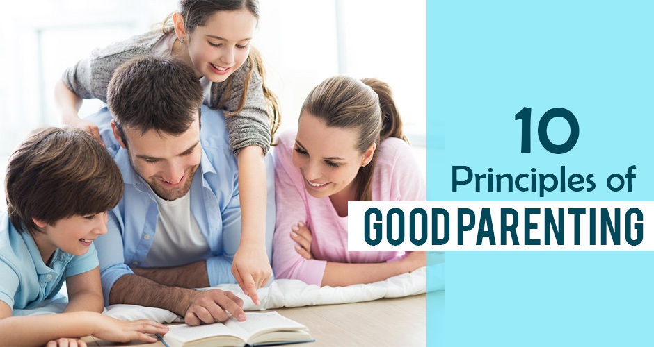10 Principles of Good Parenting