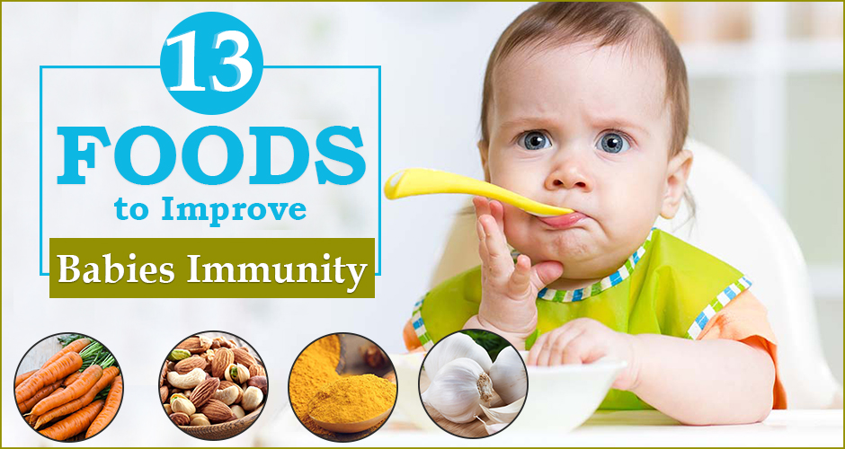 13 Super Foods to Improve Babies Immunity