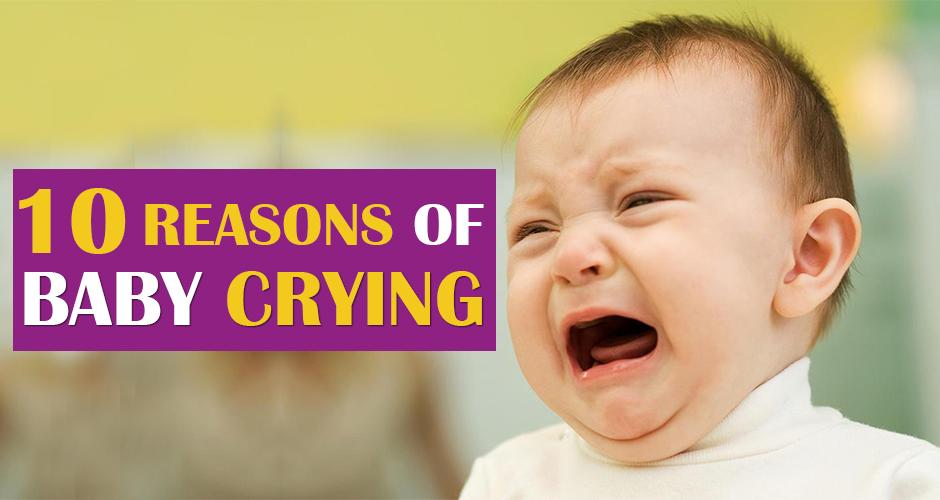 10 Reasons of Baby Crying