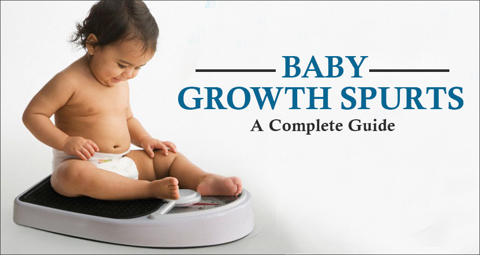 Baby Growth Spurts: A Complete Guide