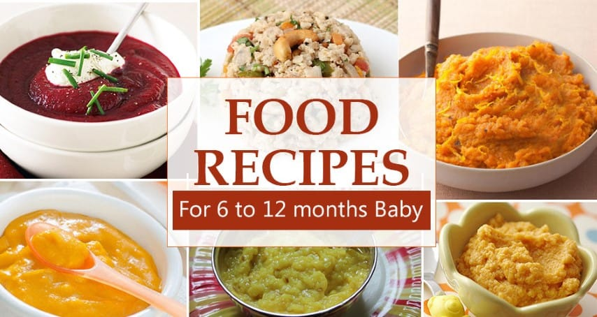 10 Food Recipes for 6 to 12 month old baby