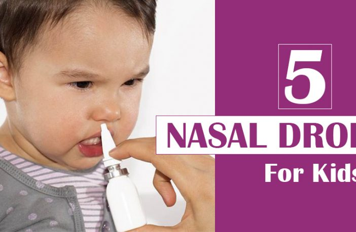 5 Best Nasal Drops for Kids