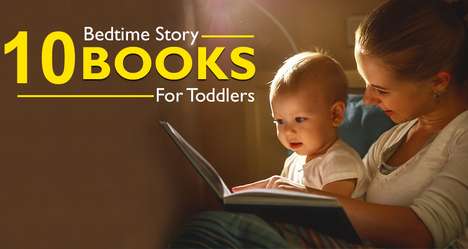10 Best Bedtime Storybooks For Toddlers