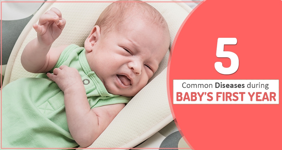 5 Common Diseases During Baby's First Year