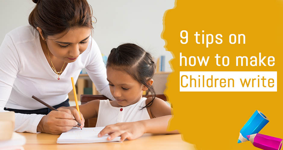 9 tips on how to teach your child write