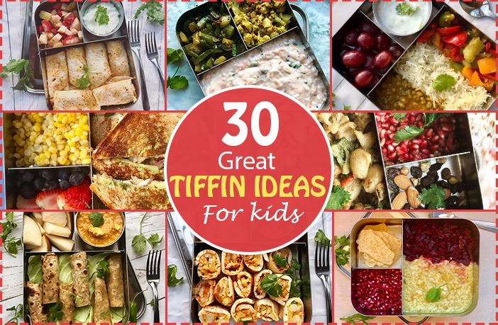 30 Tasty and Healthy Tiffin Ideas for Kids