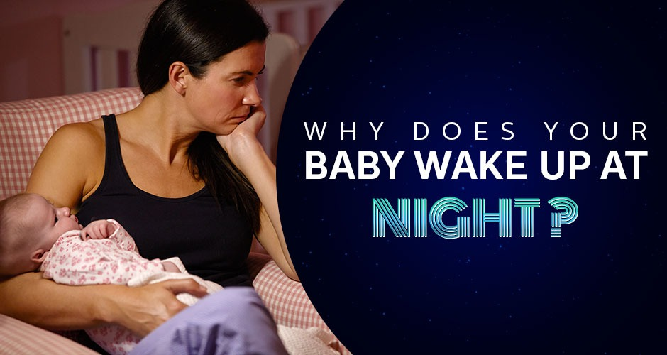 Why does your baby wake up at night?