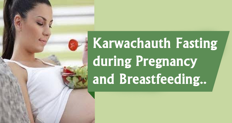 Karwachauth Fasting during Pregnancy and Breastfeeding