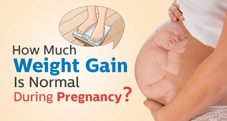 How much weight gain is normal during pregnancy?