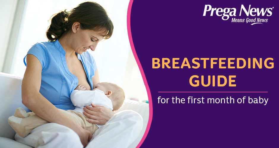 Breastfeeding Guide for the first month of baby
