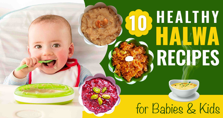 10 Healthy Halwa Recipes for Babies and Kids