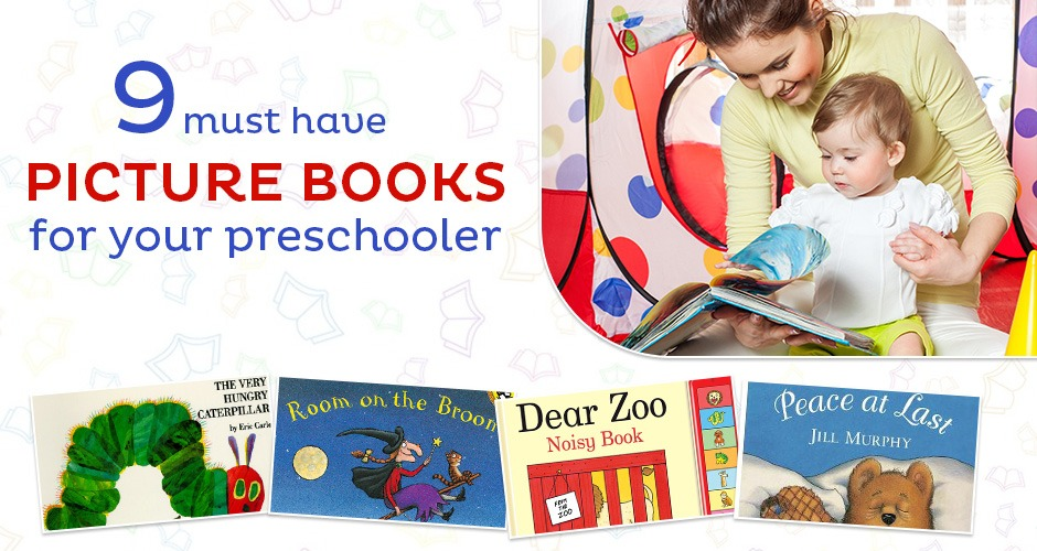 9 Must-Have Picture Books For Your Preschooler