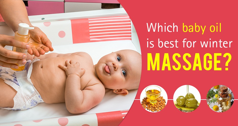 Which baby oil is best for winter massage?