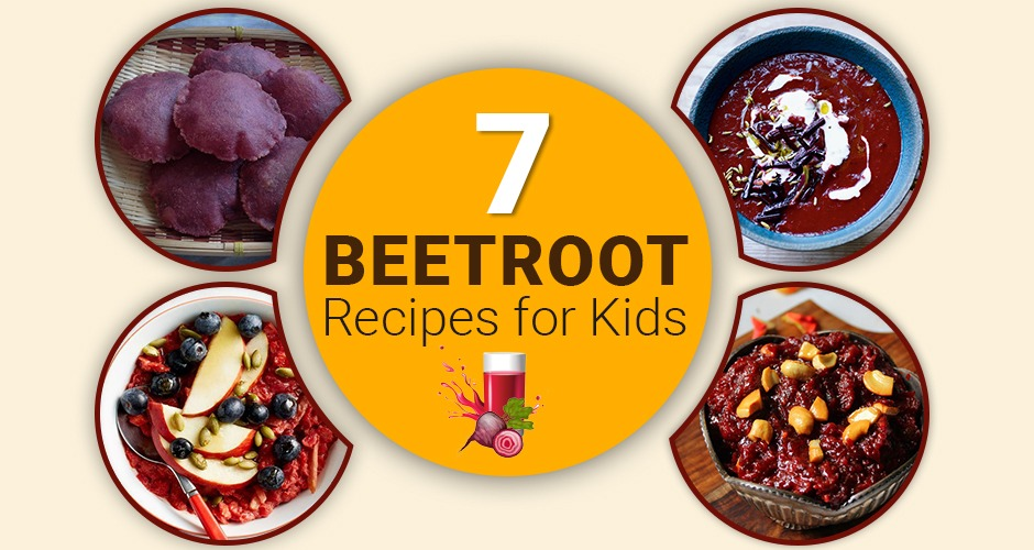 7 Easy And Delicious Beetroot Recipes For Kids