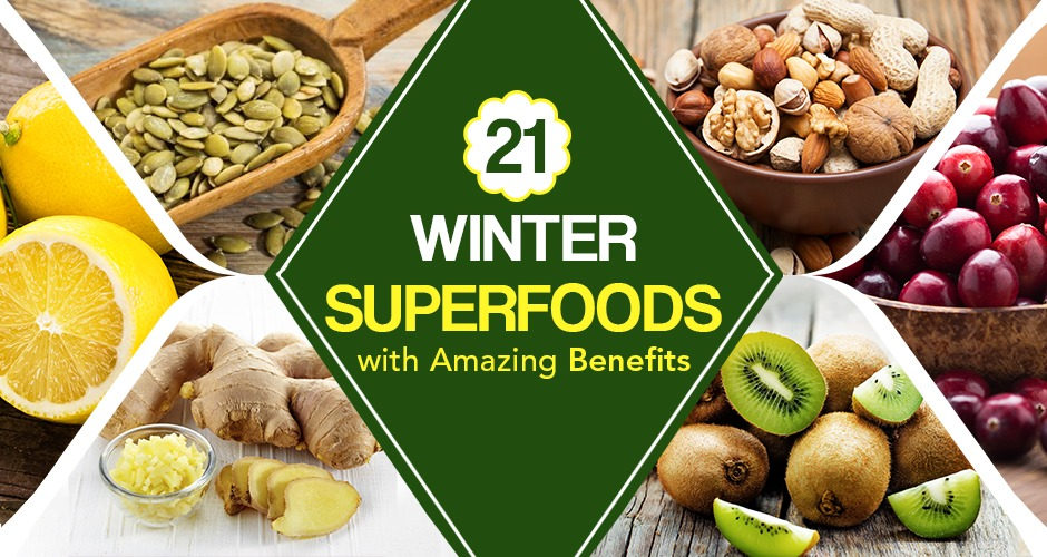 21 Winter Superfoods With Amazing Benefits