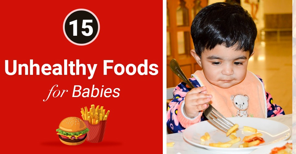Find Out Why These 15 Foods Are Bad For Your Baby