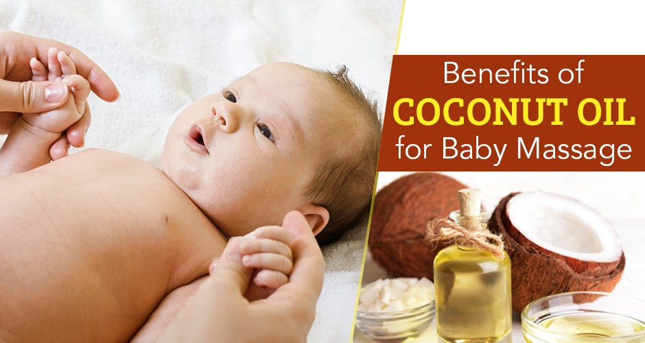 Benefits Of Massaging Your Baby With Coconut Oil In Winters