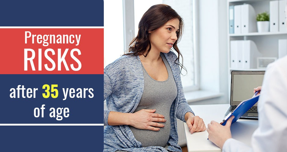Pregnancy Risks After 35 Years Of Age