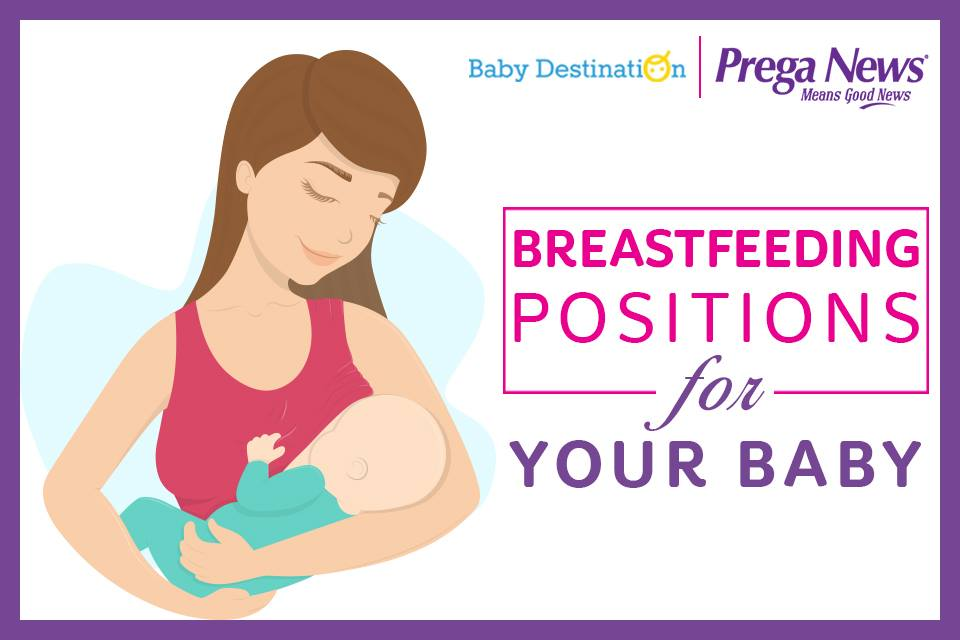 Breastfeeding Positions For Your Baby