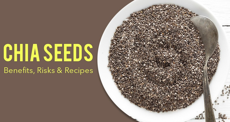 What Are Chia Seeds? Benefits, Risks And Recipes