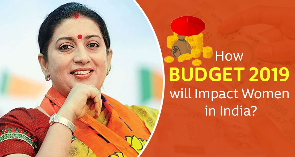 How Will Indian Women Benefit From The Union Budget 2019-2020