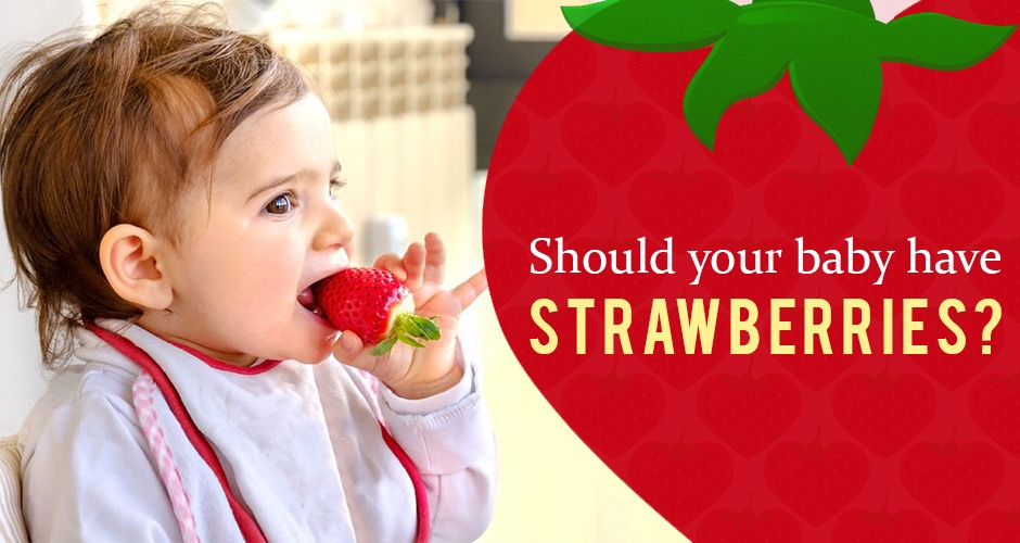 Are Strawberries Safe For Babies?